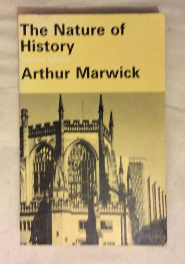 Preview of the first image of The Nature of History by Arthur Marwick.
